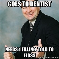 Regular Ronald - goes to dentist needs 1 filling, told to floss