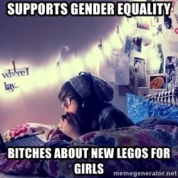 Tumblr Girl - supports gender equality bitches about new legos for girls