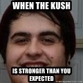 Le marc danky memes - when the kush is stronger than you expected