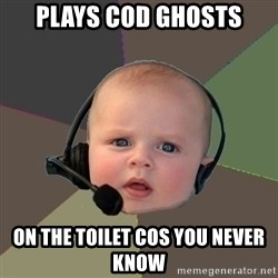 FPS N00b - plays cod ghosts on the toilet cos you never know