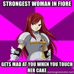 Erza Scarlet - Strongest woman in Fiore Gets mad at you when you touch her cake