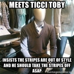 Trenderman - Meets Ticci Toby Insists the stripes are out of style and he should take the stripes off asap