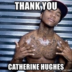 lil b - Thank you catherine hughes