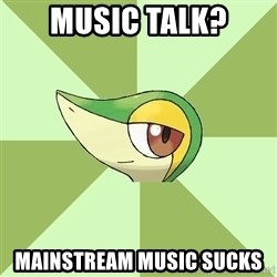 Smugleaf - music talk? mainstream music sucks