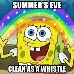 Imagination - Summer's eve Clean as a whistle