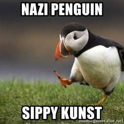 Unpopular Opinion Puffin - NAZI PENGUIN SIPPY KUNST