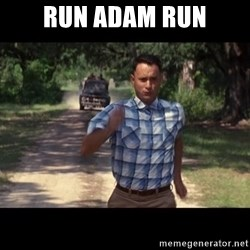 run forest - RuN ADAM RUN