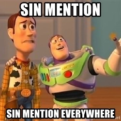Toy Story Meme - SIN MENTION  SIN MENTION EVERYWHERE