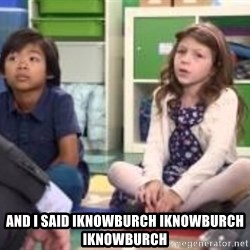 We want more we want more -  and i said iknowburch iknowburch iknowburch
