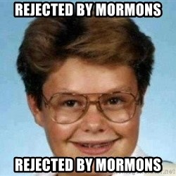 good luck larry hd - rejected by Mormons rejected by Mormons