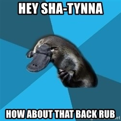 Podfic Platypus - hey sha-tynna how about that back rub