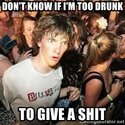 -Sudden Clarity Clarence - don't know if i'm too drunk to give a shit