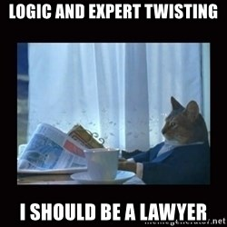 i should buy a boat cat - Logic and expert twisting i should be a lawyer