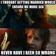 Never Have I Been So Wrong - i thought getting married would ensure me more sex  never have i been so wrong