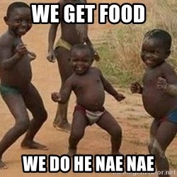 african children dancing - we get food we do he nae nae