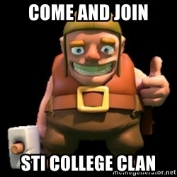 Clash of Clans builder - come and join STI College Clan