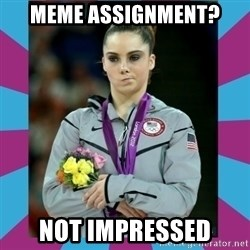 Makayla Maroney  - Meme assignment? Not impressed