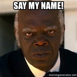 SAMUEL JACKSON DJANGO - SAY MY NAME!