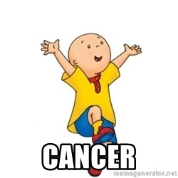 caillou -  cancer