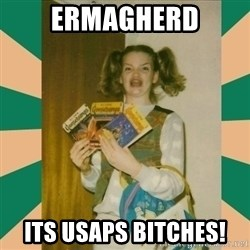 Erhmagerd - Ermagherd its usaps bitches!