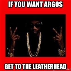 2 chainz valentine - If you want Argos Get to the Leatherhead