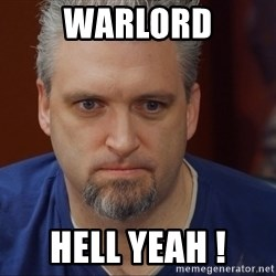 Intense Monte - Warlord Hell yeah !