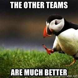 Puffin Unpopular - the other teams are much better
