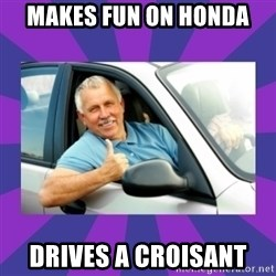 Perfect Driver - Makes fun on Honda Drives a croisant
