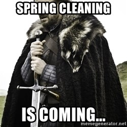 Sean Bean Game Of Thrones - Spring cleaning is coming...