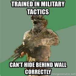 philosoraptor call of duty - tRained in military tactics can't hide behind wall correctly