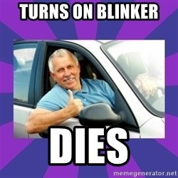 Perfect Driver - turns on blinker  dies
