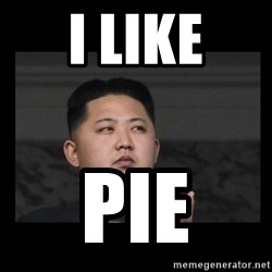 Kim Jong-hungry - I like Pie