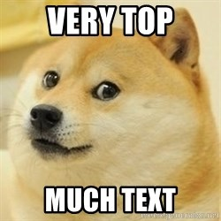 Real Doge - very top much text