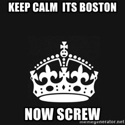 Black Keep Calm Crown - KEEP CALM  Its BOSTON NOW SCREW