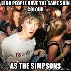 -Sudden Clarity Clarence - lego people have the same skin colour as the simpsons