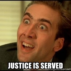 You Don't Say Nicholas Cage -  Justice is served