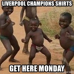 african children dancing - Liverpool champions shirts Get here monday