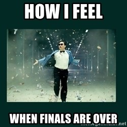 Gangnam style psy - how i feel when finals are over