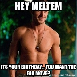 ryan gosling overr - Hey Meltem Its your birthday... you want the big move?