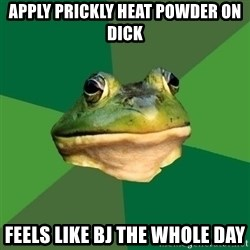 Foul Bachelor Frog - apply prickly heat powder on dick feels like bj the whole day