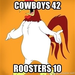 Pissed off Rooster - Cowboys 42 Roosters 10