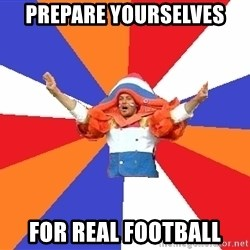 dutchproblems.tumblr.com - prepare yourselves for real football