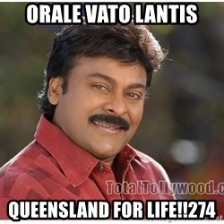 Typical Indian guy - orale vato lantis queensland for life!!274