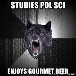 flniuydl - studies pol sci enjoys gourmet beer
