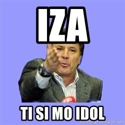 Mamic - IZA TI SI MO IDOL