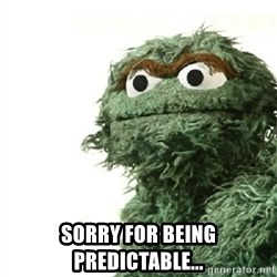 Sad Oscar -  SORRY FOR BEING PREDICTABLE...