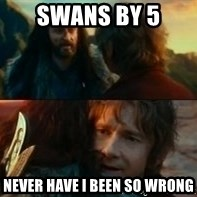 Never Have I Been So Wrong - Swans by 5 Never have I been so wrong