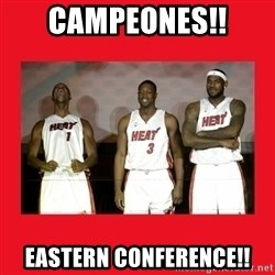 Miami Heat - campeones!! eastern conference!!