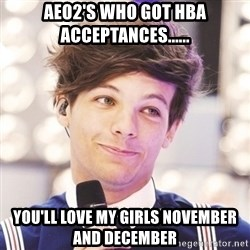 Sassy Louis - aeo2's who got hba acceptances...... you'll love my girls november and december