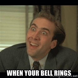 Nick Cage -  WHEN YOUR BELL RINGS